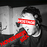 Hostage - November Mix