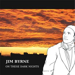 Jim Byrne - On These Dark Nights