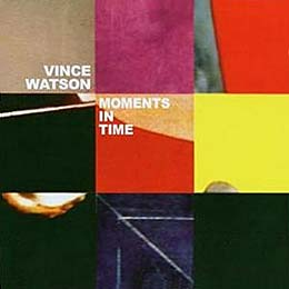 Vice Watson - Moments in Time