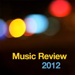 Music Review 2012