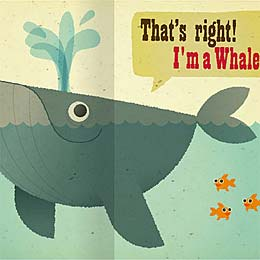 That's right, I'm a whale